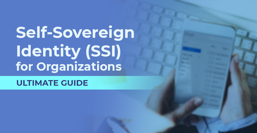 Self-Sovereign Identity for Organizations